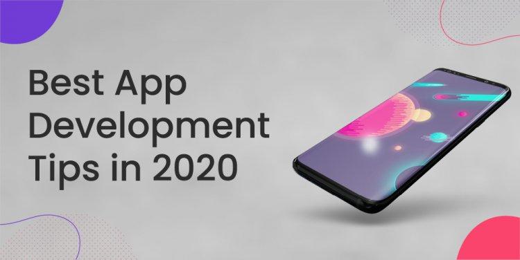Best App Development Tips in 2020