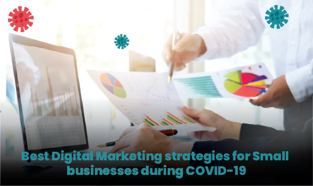 Best Digital Marketing Strategies for Small Businesses during COVID-19