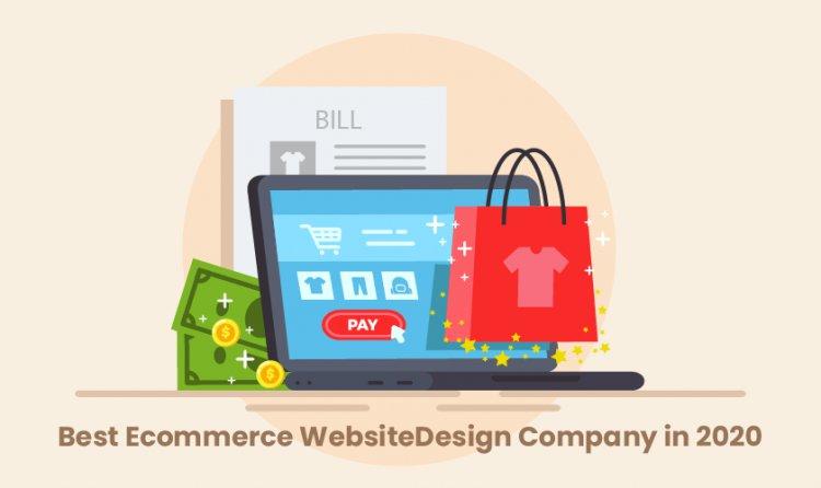 Best Ecommerce Website Design Company in 2020