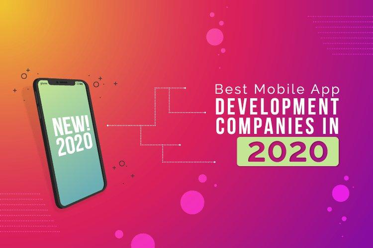 Best Mobile App Development Companies in 2020