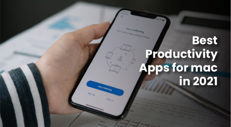 Best Productivity Apps for Mac in 2021