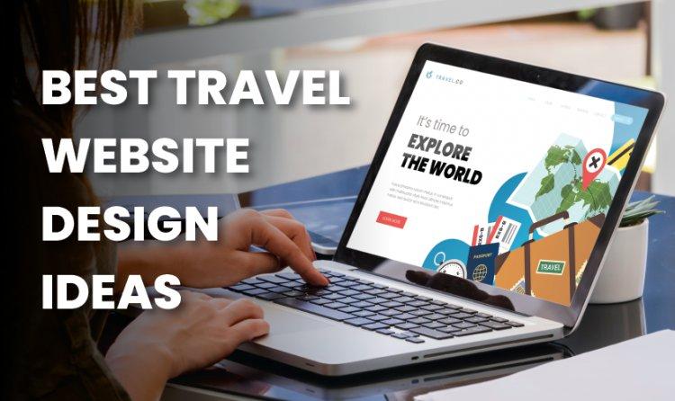 Best Travel Website Design Ideas