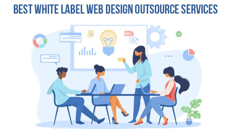 Best White Label Web Design Outsource Services
