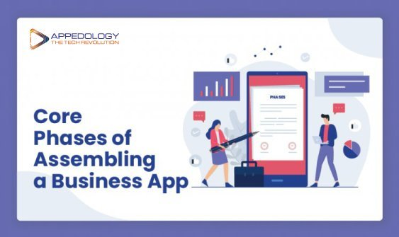 Core Phases of Assembling a Business App