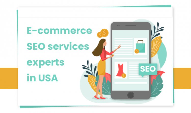 Ecommerce SEO Services Experts in USA
