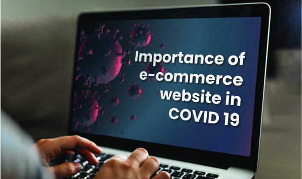 Importance of e-commerce website in COVID 19
