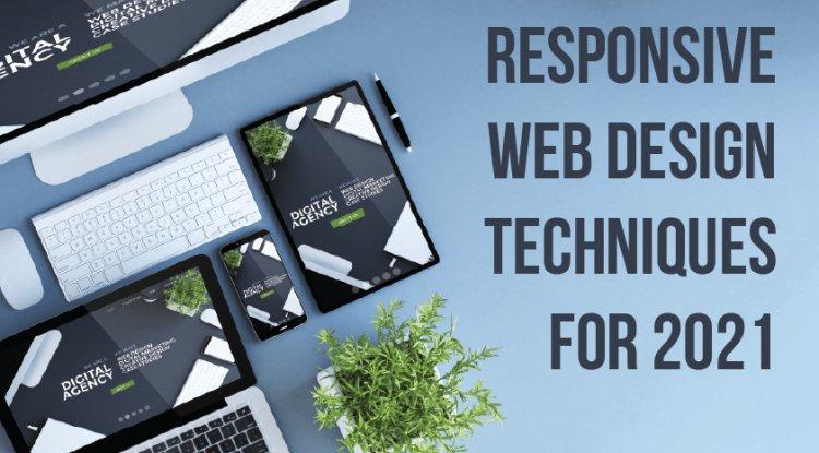 Responsive Web Design Techniques for 2021