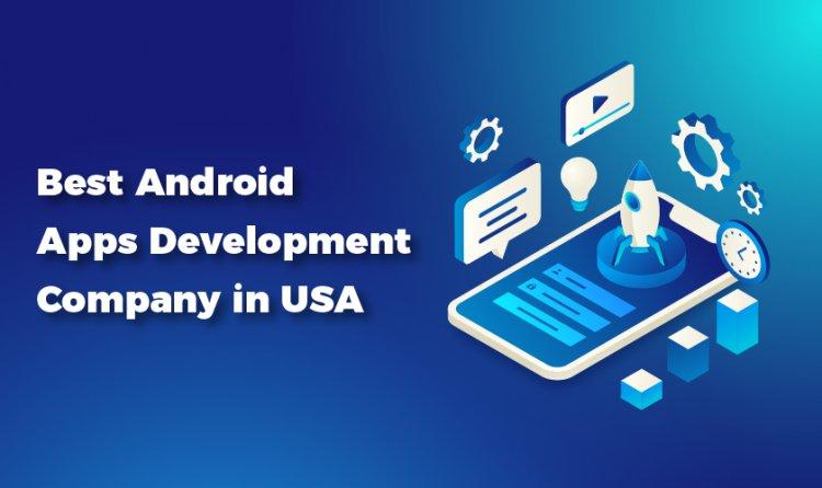 Top Mobile App Development Services USA