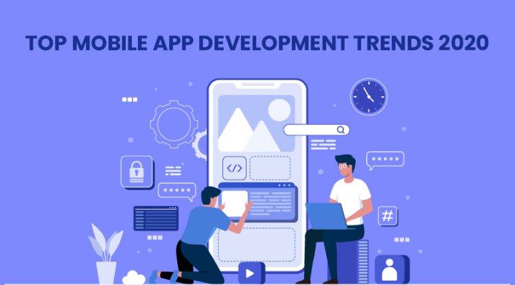 Top Mobile App Development Trends 2020