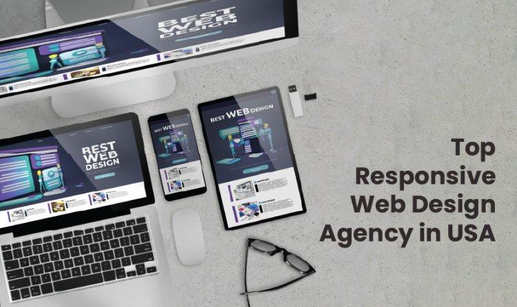 Top Responsive Web Design Agency In USA