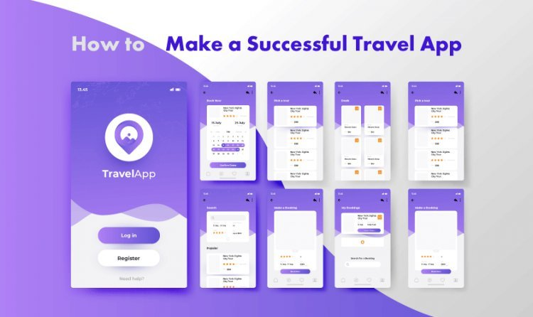 Travel App Development: Everything You Need to Know