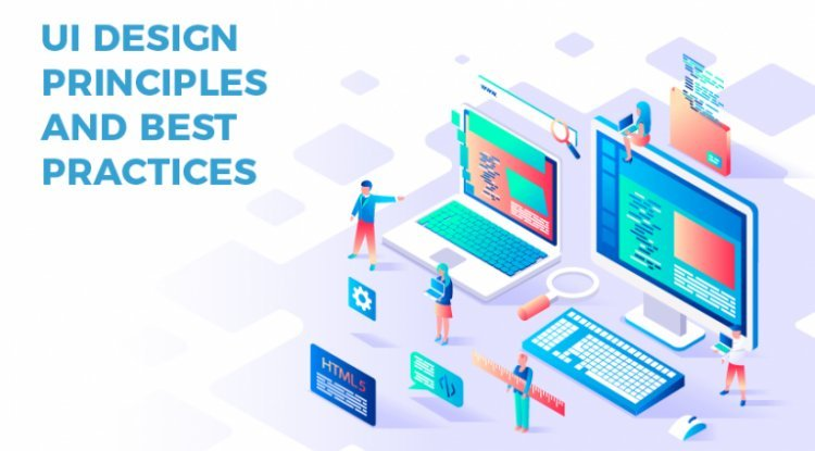 UI Design Principles and Best Practices