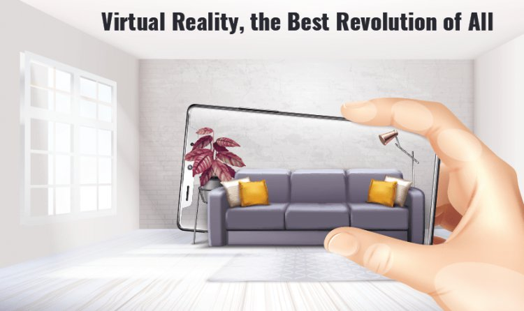 Virtual Reality, the Best Revolution of All