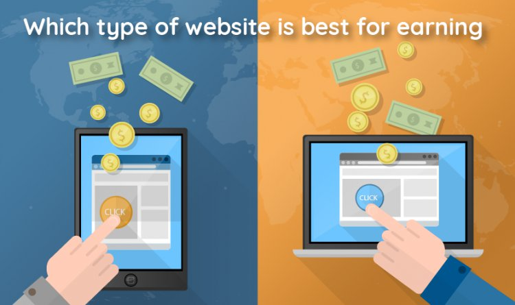 Which type of Website is best for Earning