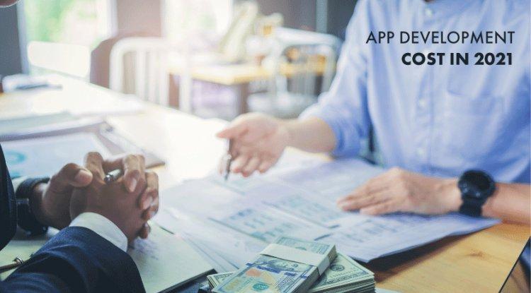 App development cost in 2021