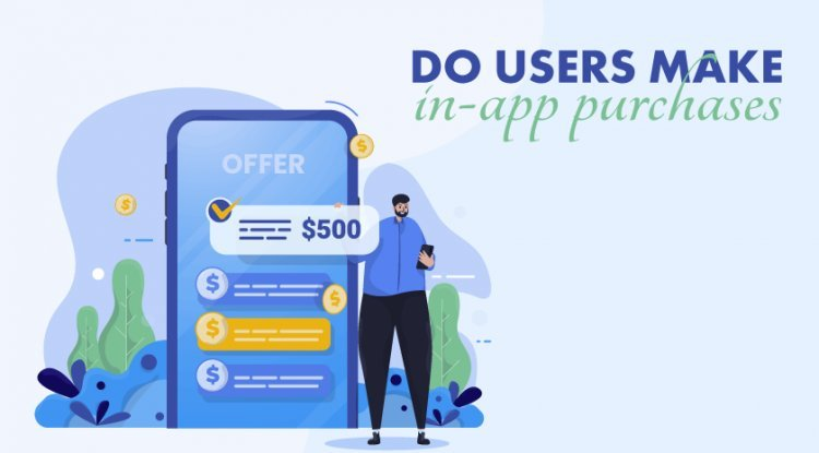 Do Users Make In-App Purchases?