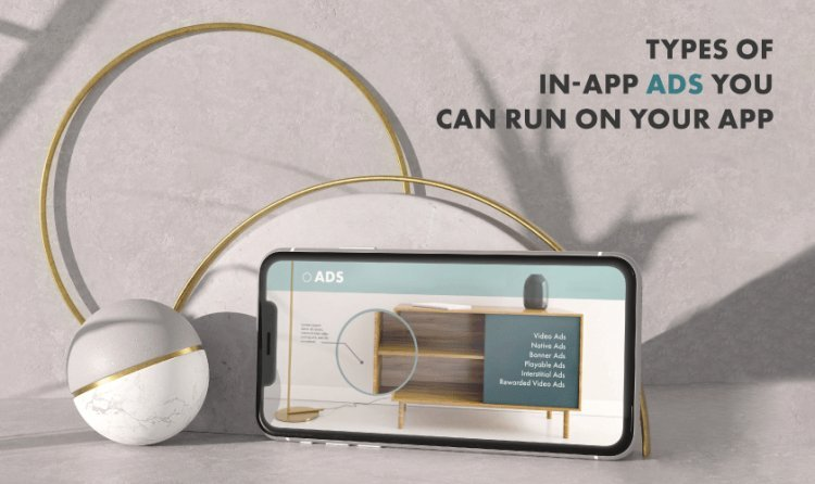 Types Of In-App Ads You Can Run On Your App